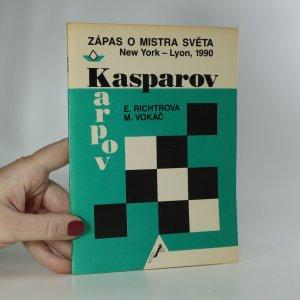 náhled knihy - Zápas o mistra světa. Kasparov - Karpov