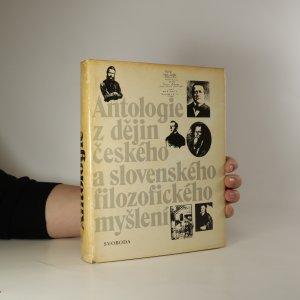 náhled knihy - Antologie z dějin českého a slovenského filozofického myšlení (do roku 1848)