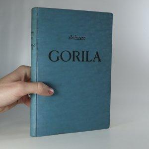 náhled knihy - Gorila. Africká dobrodužství s gorilami a trpaslíky