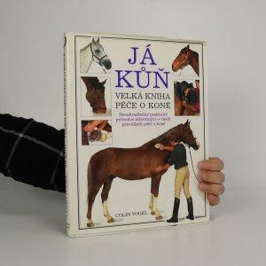 náhled knihy - Já kůň. Velká kniha péče o koně