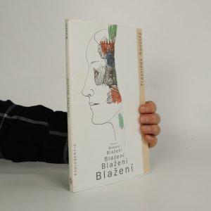 náhled knihy - Blažení, blažení, blažení, blažení, blažení, blažení