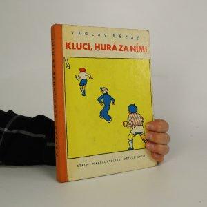 náhled knihy - Kluci, hurá za ním!