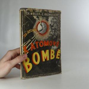 náhled knihy - Od atomu k atomové bombě