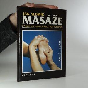 náhled knihy - Masáže. Kompletní kniha masážních technik