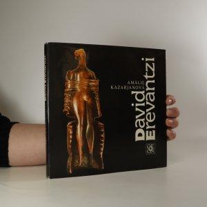 náhled knihy - David Erevantzi. Monografie s ukázkami z výtvarného díla