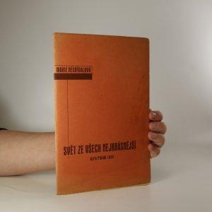 náhled knihy - Svět ze všech nejkrásnější (číslovaný výtisk 125, podpis autorky i ilustrátora, viz foto)