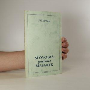 náhled knihy - Slovo má poslanec Masaryk