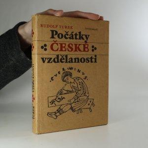 náhled knihy - Počátky české vzdělanosti. Od příchodu Slovanů do doby románské
