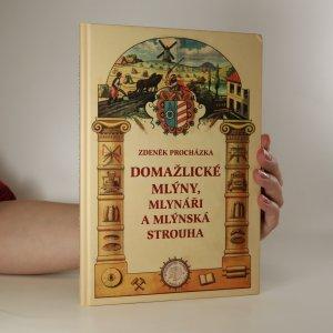 náhled knihy - Domažlické mlýny, mlynáři a mlýnská strouha