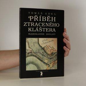 náhled knihy - Příběh ztraceného kláštera blahoslavené Zdislavy