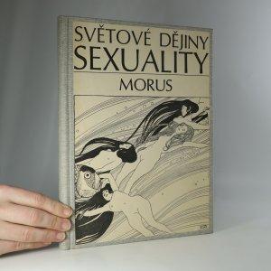 náhled knihy - Světové dějiny sexuality I-III (3 knihy v 1 svazku)