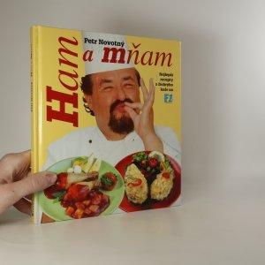náhled knihy - Ham a mňam. Nejlepší recepty z Dobrýho kafe na F1