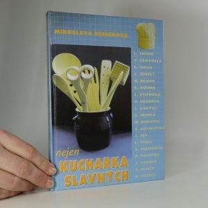 náhled knihy - Nejen kuchařka slavných (kniha je cítit kouřem)