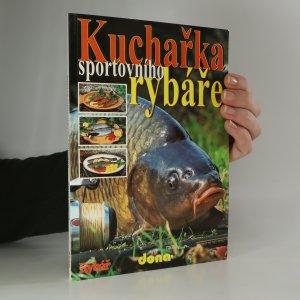 náhled knihy - Kuchařka sportovního rybáře