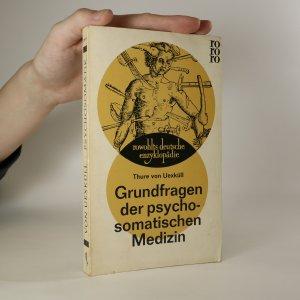 náhled knihy - Rowohlts deutsche enzyklopädie. Sachgebiet Medizin. Grundfragen der psychosomatischen Medizin