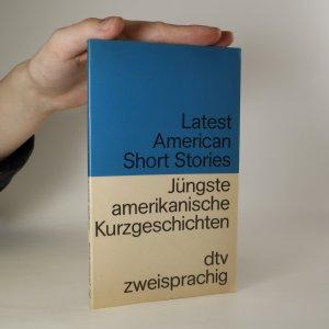 náhled knihy - Latest American Short Stories. Jüngste amerikanische Kurzgeschichten