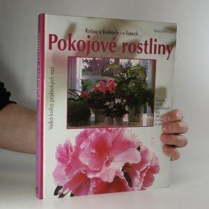 náhled knihy - Pokojové rostliny. Krása v květech i v listech
