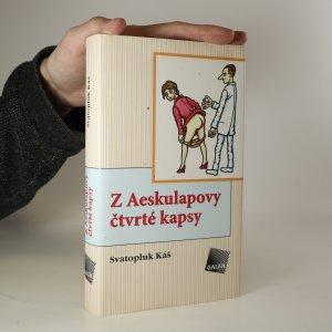 náhled knihy - Z Aeskulapovy čtvrté kapsy