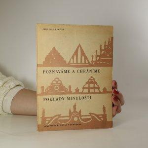 náhled knihy - Poznáváme a chráníme poklady minulosti