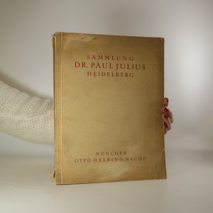 náhled knihy - Sammlung Dr. Paul Julius Heidelberg