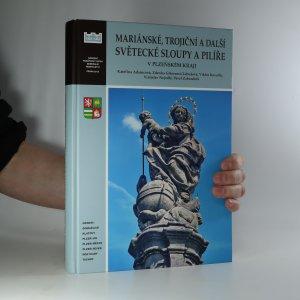 náhled knihy - Mariánské, trojiční a další světecké sloupy a pilíře v Plzeňském kraji
