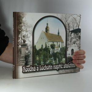 náhled knihy - Roudná a Lochotín napříč staletími