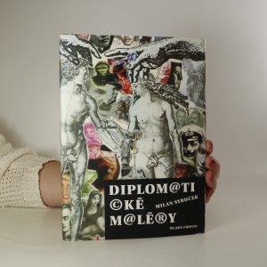 náhled knihy - Diplom@ti©ké m@lé®y. (Diplomatické maléry)