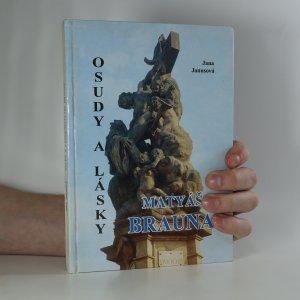 náhled knihy - Osudy a lásky Matyáše Brauna