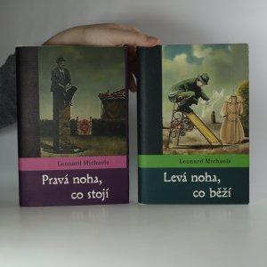 antikvární kniha Pravá noha, co stojí. Levá noha, co běží. (2 svazky), 2004-2005