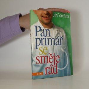 náhled knihy - Pan primář se směje rád