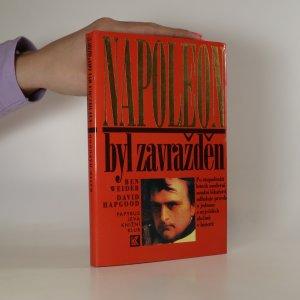 náhled knihy - Napoleon byl zavražděn