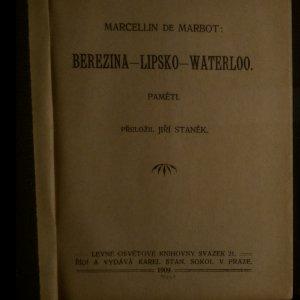 antikvární kniha Berezina-Lipsko-Waterloo. Paměti, 1909