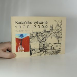náhled knihy - Kadaňsko výtvarné. 1900-2000