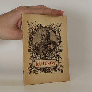 náhled knihy - Michal Illarionovič Kutuzov. K dvouletému výročí jeho narození.