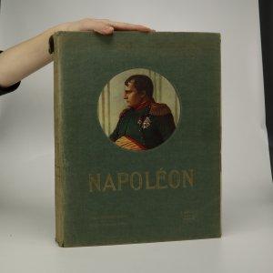 náhled knihy - Napoléon. Texte tiré de la Campagne de Russie 1812. 51 planches en couleurs, 3 planches double ton