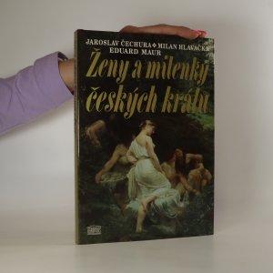 náhled knihy - Ženy a milenky českých králů