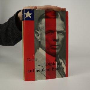 náhled knihy - Diplomat auf heissem Boden. Tagebuch des USA-Botschafters William E. Dodd in Berlin 1933-1938