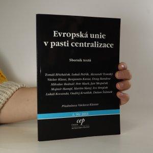 náhled knihy - Evropská unie v pasti centralizace
