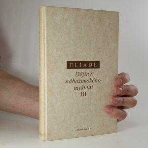 náhled knihy - Dějiny náboženského myšlení III