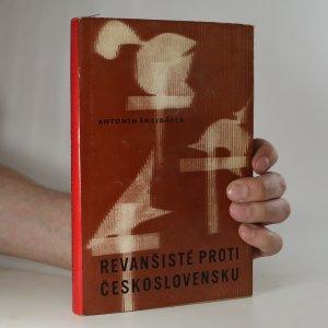 náhled knihy - Revanšisté proti Československu