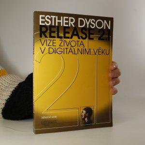 náhled knihy - Release 2.1. Vize života v digitálním věku