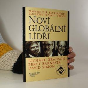 náhled knihy - Noví globální lídři. Richard Branson, Percy Barnevik, David Simon