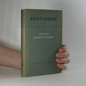 náhled knihy - Poslání Tomáše Münzera. Táborství a selská válka v Německu