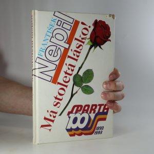 náhled knihy - Má stoletá lásko!
