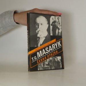 náhled knihy - Česká otázka. Naše nynější krize