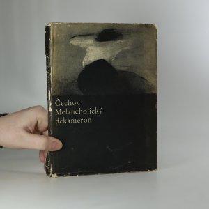 náhled knihy - Melancholický dekameron. Z povídek Antona Pavloviče Čechova