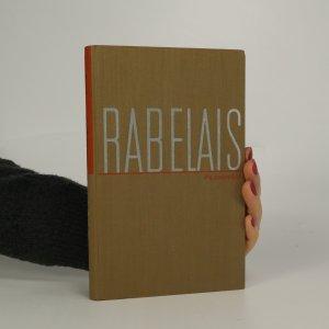 náhled knihy - Poznámky a vysvětlivky k Rabelaisově knize Život Gargantuův a Pantagrauelův