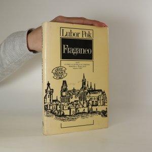 náhled knihy - Fraganeo aneb co víme, co nevíme a co si můžeme jen domýšlet o Praze před rokem 1000