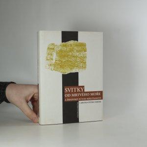 náhled knihy - Svitky od Mrtvého moře a židovský původ křesťanství