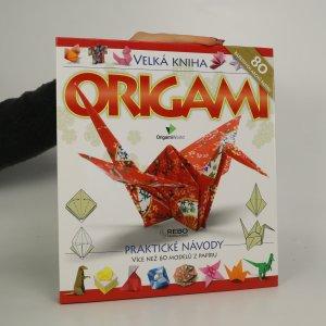 náhled knihy - Velká kniha origami (chybí papírová příloha)